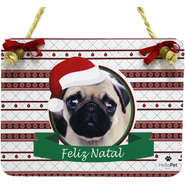Enfeite para Porta Hello Pet Placa Decorativa Natal Pug